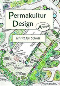 Permakultur Design - Schritt für Schritt
